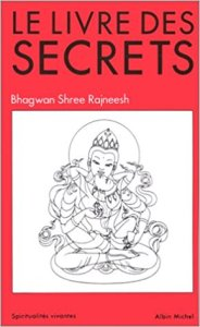 Le Livre Des Secrets, de Osho Bhagwan Shree Rajneesh